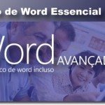 Curso de Word Avançado facilita a ingressão no mercado de trabalho