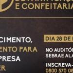 Evento abre oportunidades para debater a tendência do setor de panificação e também alterações no regime tributário